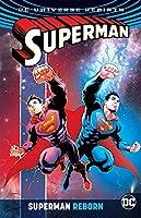 Superman Reborn (Rebirth) (Superman Reborn: DC Universe Rebirth)