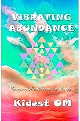 Vibrating Abundance: Creating Wealth from the Inside ペーパーバック
