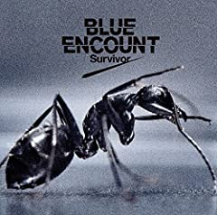 BLUE ENCOUNT「Survivor」のCDジャケット