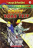 Rocky Road Trip: A Science Chapter Book (Magic School Bus Science Chapter Books)