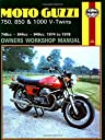 Moto-Guzzi 750, 850 and 1000 V-Twins Owners Workshop Manual, No. M339: 039 74- 039 78 (Owners 039 Workshop Manual)