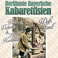 Beruhmte Bayerische Kabarettisten