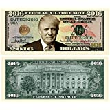 Set of 10 - Limited Edition Donald Trump 2016 Federal Victory Presidential Dollar Bill