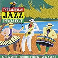 The Caribbean Jazz Project by The Caribbean Jazz Project (2001-06-22)