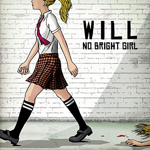 NO BRIGHT GIRL