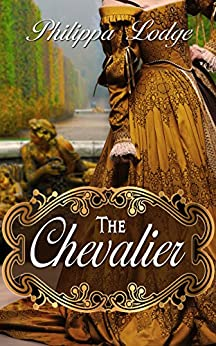 The Chevalier (Châteaux and Shadows) by [Lodge, Philippa]