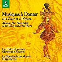 太陽王ルイ14世の宮廷とオペラ座の舞曲 ~ヴェルサイユでダンス!