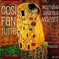 Mozart: Cosi Fan Tutte by Schwarzkopfl (2013-09-24)