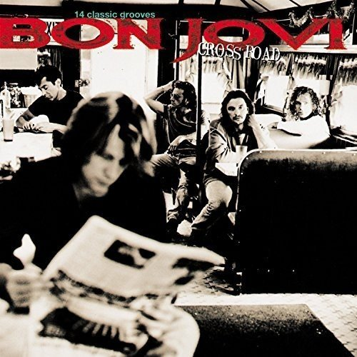 Cross Road / Bon Jovi