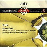 Ades: Asyla/Concerto Consiso