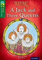 Oxford Reading Tree Treetops Time Chronicles: Level 12: A Jack and Three Queens (Treetops. Time Chronicles)