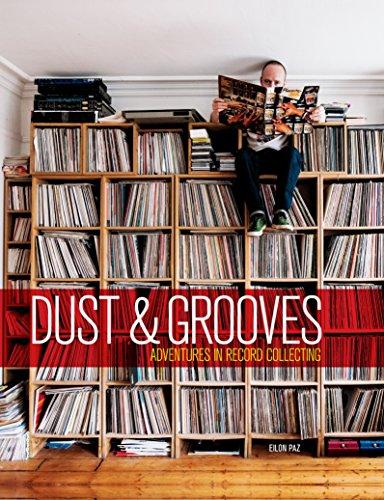 Dust & Grooves: Adventures in ...