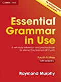 Essential Grammar in Use with Answers: A Self-Study Referenc…