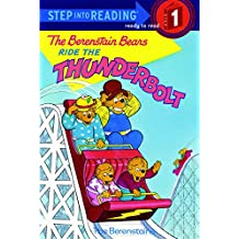 The Berenstain Bears Ride the Thunderbolt (Step into Reading) (English Edition)