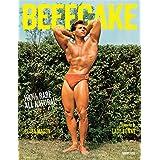 Beefcake: 100% Rare, All-Natural
