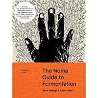 Foundations of Flavour: the Noma Guide to Fermentation: Including Step-by-step Information on Making and Cooking With: Koji, Kombuchas, Shoyus, Misos, Vinegars, Garums, Lacto-ferments, and Black Fruits and Vegetables (Foundations of Flavor)