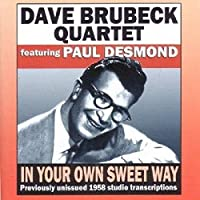 Brubeck - In Your Own Sweet Wa