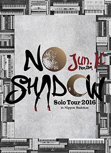"Jun.K(From 2PM)Solo Tour 2016""NO SHADOW""in...[DVD]"