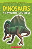 Dinosaurs: 4 Favorite Stories (Scholastic Reader Collection, Level 1)
