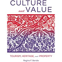 Culture and Value: Tourism, Heritage, and Property