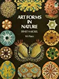 Art Forms in Nature (Dover Pictorial Archive)