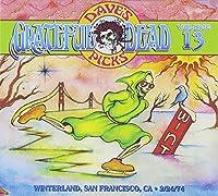 Dave's Picks Volume 13: Winterland, San Francisco, CA (2/24/74)