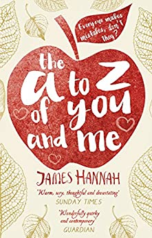 The A to Z of You and Me by [Hannah, James]