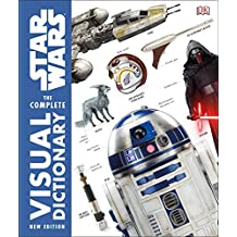 Star Wars Complete Visual Dictionary: New Edition
