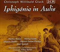 Gluck: Iphigenie in Aulis by MUSIAL / RIAS SYM ORCH / ROTHER