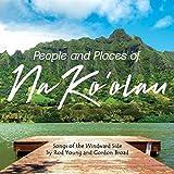 People and Places of Na Ko'Olau