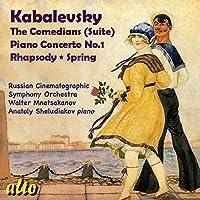 Kabalevsky: The Comedians; Piano Concerto No. 1; Rhapsody; Spring by Anatoly Sheludiakov