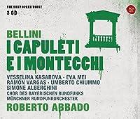 Bellini: I Capuleti E I Montecchi