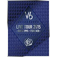 LIVE TOUR 2015 -SINCE 1995~FOREVER-