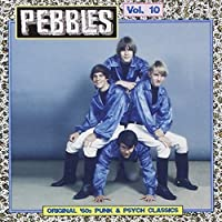 Pebbles, Vol. 10 by VARIOUS ARTISTS (1997-05-03)