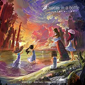 voices in a bottle ~海を越え届いた歌声~