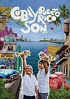 Cuba Y Puerto Rico Son [DVD]