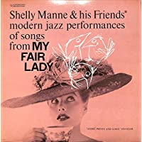 Modern Jazz Performances Of Songs From My Fair Lady(US CONTEMPORARY REISSUE,STEREO,S7527)[Shelly Manne & His Friends][LP盤]