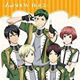 ☆2nd SHOW TIME 2☆ アンシエント&team柊/「スタミュ」ミュージカルソングシリーズ