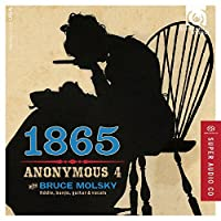 1865 - Songs of the Civil War by Anonymous 4