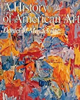 A History of American Art