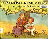 Grandma Remembers