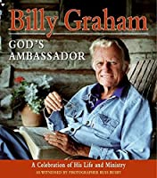 Billy Graham God's Ambassador: A Celebration of His Life and Ministry【洋書】 [並行輸入品]