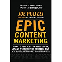 EPIC Content Marketing: How to Tell a Different Story, Break…