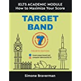 Target Band 7: IELTS Academic Module - How to Maximize Your Score ( Fourth Edition)