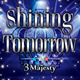 Shining Tomorrow(通常盤)