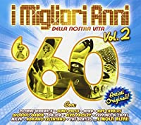 Audio Cd - Migliori Anni Della Nostra Vita (I) 60 #02 (1 CD)