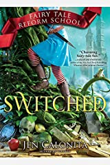 Switched (Fairy Tale Reform School Book 4) Kindle Edition