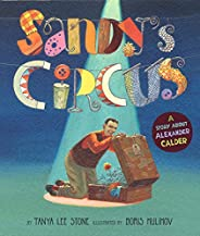 Sandy's Circus: A Story About Alexander Ca