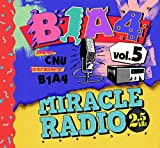 Miracle Radio-2.5kHz-vol.5(完全限定盤)