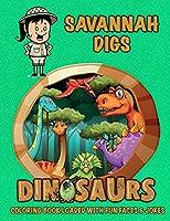 Savannah Digs Dinosaurs Coloring Book Loaded with Fun Facts & Jokes